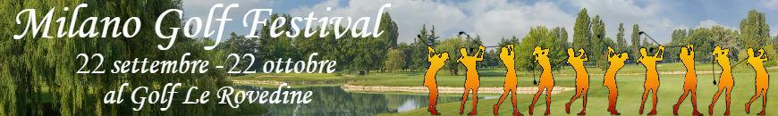 Milano Golf Festival a Le Rovedine dal 22-09 al 22-10